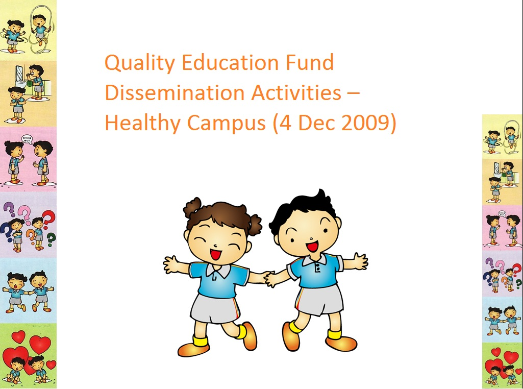 Healthy Campus  (4 Dec 2009)